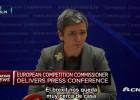 Todos sentimos la incertidumbre de la situación política actual: Vestager