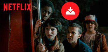 Cómo descargar series y películas de Netflix en Windows 10 y verlas sin conexión